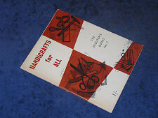 Scouter's Books no. 7: HANDICRAFTS FOR ALL Martin Lamb PB 1st 1954 Scouts/skills