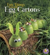 10 Things to Do: Fun Things to Do with Egg Cartons by Kara L. Laughlin (2014,...