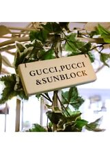 Sage Green Designer Shabby Chic Style Wood GUCCI PUCCI SUNBLOCK Hanging Sign