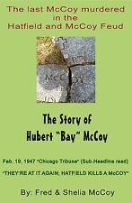 Hatfield and McCoy Book, The Last McCoy murdered in the Hatfield and McCoy Feud