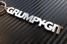 GRUMPY GIT Get Grumps Grump Grumpy Moody Crabby Keyring Keychain Key Fob