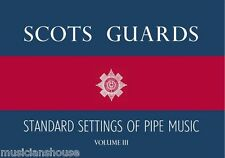 Scots Guards Standard Settings Of Pipe Music Vol 3 Bagpipes Piper Music Book