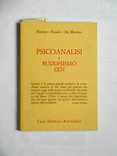 Fromm-Suzuki-De Martino PSICOANALISI E BUDDHISMO ZEN Astrolabio 1968 I edizione