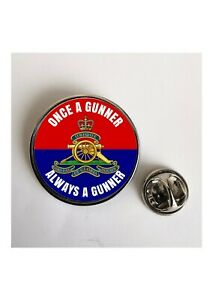 Once a Gunner always a Gunner Army lapel pin badge / Key Ring  / Fridge Magnet