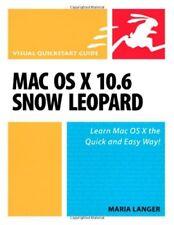Mac OS X 10.6 Snow Leopard: Visual QuickStart Guide (Visual QuickStart Guides),