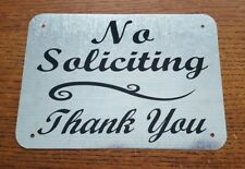 No Soliciting Thank You  Metal Sign 5  in x 7  in