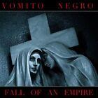 VOMITO NEGRO Fall Of An Empire CD Digipack 2013