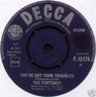 "[COOK / GREENAWAY] FORTUNES ~ YOU'VE GOT YOUR TROUBLES ~ 1965 UK 7"" SINGLE"