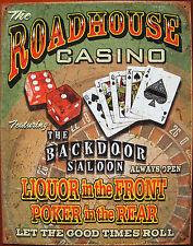 Roadhouse Casino Backdoor Saloon,Metal Sign,Nostalgic,Bar,Humor,Made In USA