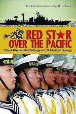 Red Star over the Pacific: China's Rise and the Challenge to U.S. Maritime Strat