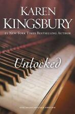 Unlocked : A Love Story by Karen Kingsbury (2015, Paperback)