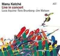 MANU KATCHE - LIVE IN CONCERT  CD NEU