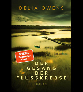 Der Gesang der Flusskrebse Von Delia Owens + Bonus 🔥
