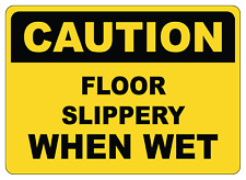 Osha Caution Floor Slippery When Wet 1 Adhesive Vinyl Sign Decal
