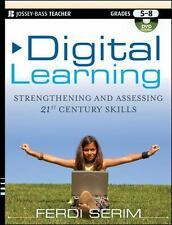Digital Learning: Strengthening and Assessing 21st Century Skills,-ExLibrary