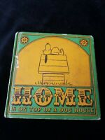 """1966 1st edition Charles Schultz """"Home is on Top of a Dog House"""" illustrated"""