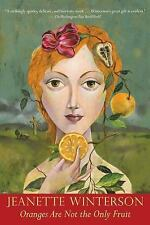 Oranges Are Not the Only Fruit: By Winterson, Jeanette