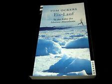 Tom Ockers - Eis-Lauf - In der Kälte des Sibirien-Marathons