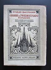 Emilio Baumann GIOBBE IL PREDESTINATO Edizioni Alpes 1925 copertina Cisari