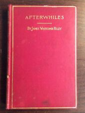 Afterwhiles (1899, Hardcover) James Whitcomb Riley PreOwnedBook.com
