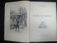 Livre - La Terre qui Meurt - René Bazin