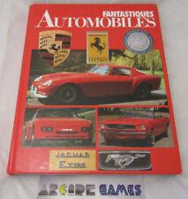 LIVRE FANTASTIQUES AUTOMOBILES 1988 - PORSCHE FERRARI MERCEDES (vendeur pro)