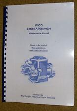 Wico series A magneto, maintenance manual.