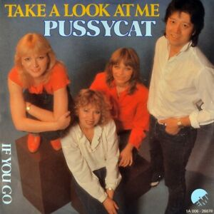 """7"""" PUSSYCAT Take A Look At Me / If You Go GÜNTER LAMMERS Dutch EMI 1982 like NEW"""