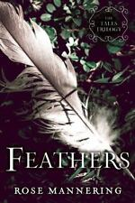 Feathers: The Tales Trilogy, Book 2: By Mannering, Rose