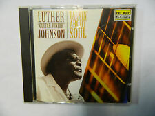 Luther 'Guitar Junior' Johnson Talkin' about soul - CD