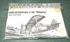 """1/48 POLIKARPOV I-15 """"CHATO"""" BY FORMAPLANE (#16)"""