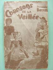 CHANSONS DE LA VEILLEE THEODORE BOTREL 41 CHANSONS PAROLES ET MUSIQUE