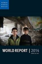 World Report 2014: Events of 2013, Human Rights Watch, Very Good, Paperback