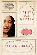 As It Was Written: A Novel Hampton, Sujatha Hardcover