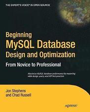 Beginning MySql Database Design and Optimization by Jon Stephens and Chad.