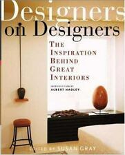 Designers on Designers by Susan Kimberly Gray (2003, Hardcover)