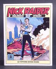 NICK RAIDER N. 1  - I MITICI NUMERO UNO - EDIZIONI D'ARTE LO SCARABEO - 1992