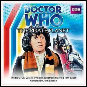 Audio CD: Doctor Who. The Pirate Planet. Full cast, Narrated by John Leeson.