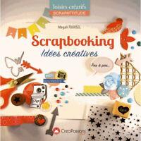 Scrapbooking - Idées Créatives - Livre Comme neuf - Crea Passions