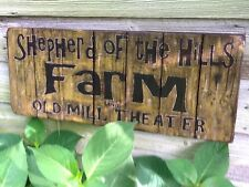SHEPHERD OF THE HILLS FARM & OLD MILL THEATER Vintage-Look Painted Wood Sign