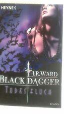 Black Dagger 10. Todesfluch von J. R. Ward