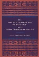 The African Food System and Its Interactions with Human Health and Nutrition
