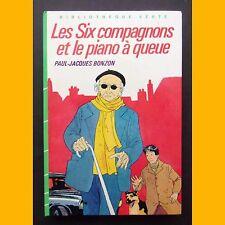 Bibliothèque Verte LES SIX COMPAGNONS ET LE PIANO À QUEUE Bonzon 1984