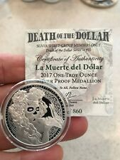 2017 La Muerte Del Dolar Frosted Proof - Silver Shield - .999 Pure - 860 Minted