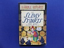 | @Oz |  HORRIBLE HISTORIES : Slimy Stuarts By Terry Deary (1996), SC