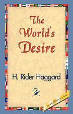 THE WORLD'S DESIRE. RIDER HAGGARD & ANDREW LANG.