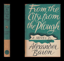 Alexander Baron FROM THE CITY FROM THE PLOUGH 5th Wessex Regiment D-DAY NORMANDY