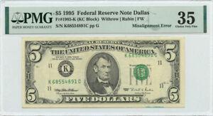 1995 $5 FRN Dallas, TX PMG Choice VF 35 Misalignment Error