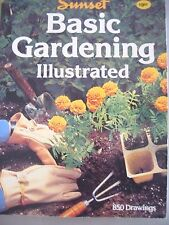 Basic Gardening Illustrated~850 drawings~by SUNSET~Complete Visual Handbook~EUC