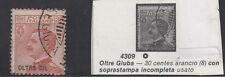 ITALY 1926 OLTRE GIUBA 30c ARANCIO FRANCOBOLLI ITALIA SOVRASTAMPA INCOMPLETA ss8